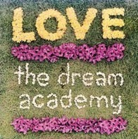 The Dream Academy - Love