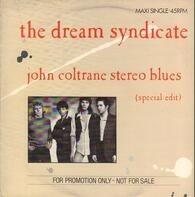 The Dream Syndicate - John Coltrane Stereo Blues