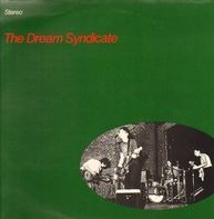 The Dream Syndicate - The Dream Syndicate