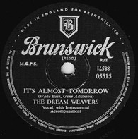 The Dream Weavers - It's Almost Tomorrow / You've Got Me Wondering