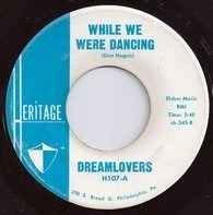 The Dreamlovers - While We Were Dancing / Zoom Zoom Zoom /
