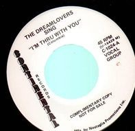 The Dreamlovers, Hal Paige - I'm Thru With You / Thunderbird