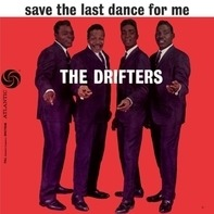 The Drifters - Save The Last Dance For..