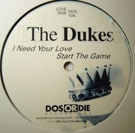 The Dukes - I Need Your Love