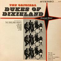 The Dukes Of Dixieland , The Dixieland Greats - The Original Dukes Of Dixieland And Selections By The Dixieland Greats
