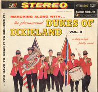 The Dukes Of Dixieland - Marching Along With...The Phenomenal Dukes Of Dixieland, Volume 3
