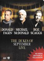 The Dukes Of September: Donald Fagen , Michael McDonald , Boz Scaggs - Live At Lincoln Center