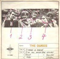 The Dukes - I Need A Band