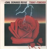 The Earl Scruggs Revue - Today And Forever