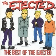 The Ejected - The Best Of The Ejected