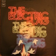 The Electric Flag - An American Music Band