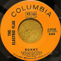 The Electric Flag - Sunny / Soul Searchin'