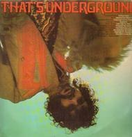 The Electric Flag, Leonard Cohen, Bob Dylan,.. - That's Underground