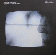 The Electric Press - Uno/ Nick Fanciulli Rmx
