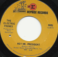 The Electric Prunes - Hey Mr. President / Flowing Smoothly