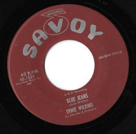 The Ernie Wilkins Orchestra - Blue Jeans / Have You Ever Been Lonely