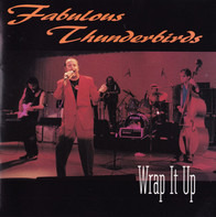 The Fabulous Thunderbirds - Wrap It Up