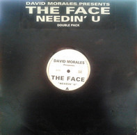 David Morales Presents The Face - Needin' U