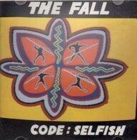 The Fall - Code: Selfish