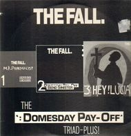 "The Fall - The ""Domesday Pay-Off"" Triad-Plus!"