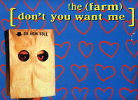 The Farm - Don't You Want Me