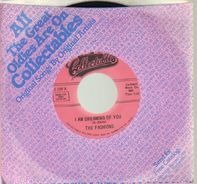 The Fashions - I Am Dreaming Of You / Lonesome Road