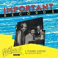 The Fatback Band - I Found Lovin' (London Boys Mix)