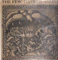 The Few - Days Of Agony