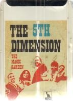 The Fifth Dimension - The Magic Garden
