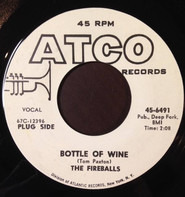 The Fireballs - Bottle Of Wine / Can't You See I'm Tryin'