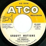The Fireballs - Groovy Motions / Goin' Away