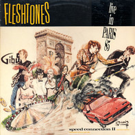 The Fleshtones - Speed Connection II - The Final Chapter (Live In Paris 85)