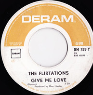 The Flirtations - Give Me Love