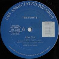 The Flirts - New Toy