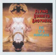 The Flying Burrito Bros - Eye of a Hurricane
