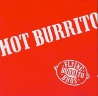 The Flying Burrito Bros - Hot Burrito