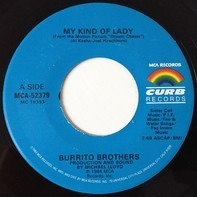 The Flying Burrito Bros - My Kind Of Lady / Dream Chaser