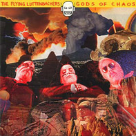 The Flying Luttenbachers - Gods of Chaos