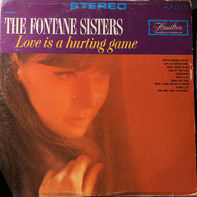 The Fontane Sisters - Love Is A Hurting Game