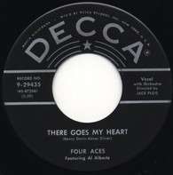 The Four Aces Featuring Al Alberts - There Goes My Heart / You'll Always Be The One