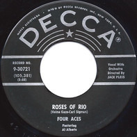 The Four Aces - Roses Of Rio