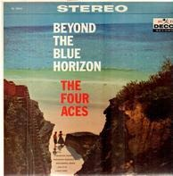 The Four Aces - Beyond The Blue Horizon