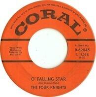 The Four Knights - O' Falling Star / Foolish Tears