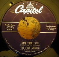 The Four Knights - Saw Your Eyes / I Don't Wanna See You Cryin'