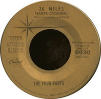 The Four Preps - 26 Miles (Santa Catalina) / Big Man