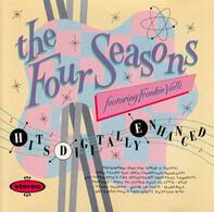 The Four Seasons Featuring Frankie Valli - Hits Digitally Enhanced