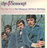 The Four Seasons - The 4 Seasons Sing Big Hits By Burt Bacharach... Hal David... Bob Dylan