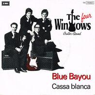 The Four Windows - Blue Bayou
