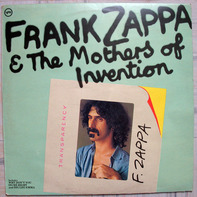 The Mothers Of Invention - Frank Zappa & The Mothers Of Invention