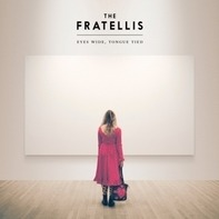 The Fratellis - Eyes Wide,Tongue Tied
